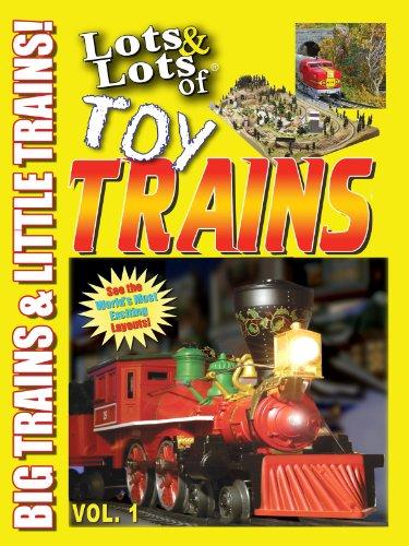 Lots & Lots of Toy Trains : Big Trains & Little Trains ()