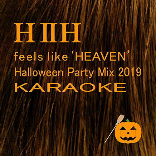 Halloween Party Music Mix 2019 (feels like HEAVEN -Kittokuru Kittokuru- (Halloween Party Mix 2019)