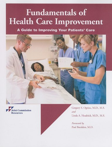 Fundamentals of Health Care Improvement: A Guide to Improving Your Patients' Care