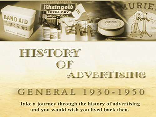History of Advertising General: 1930-1950
