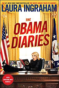 The Obama Diaries by [Ingraham, Laura]