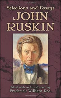 Book Selections and Essays (Dover Books on Literature & Drama) by John Ruskin (2013-08-30)