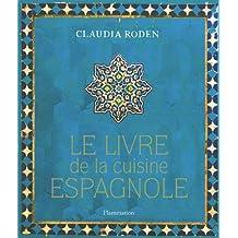 LIVRE DE LA CUISINE ESPAGNOLE (LE)