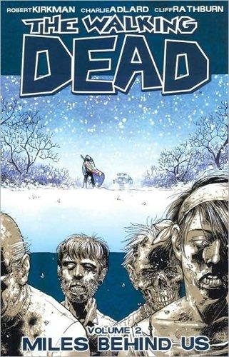 The Walking Dead Volume 2  Miles Behind Us