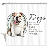 CafePress - Dogs Make Lives Whole -Bulldog - Decorative Fabric Shower Curtain
