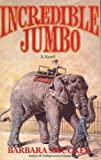 Incredible Jumbo, Barbara Smucker, 0670829706