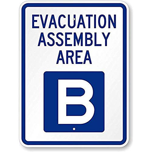 Evacuation Assembly Area B, Heavy-Duty Aluminum Sign, 18