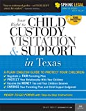 51jw8VtvO8L. SL160  Child Custody, Visitation and Support in Texas