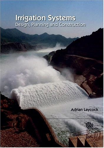 Irrigation Systems  Design Planning And Construction  Cabi Publications