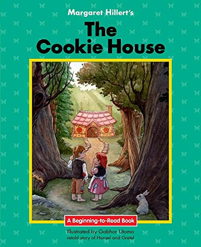 The Cookie House: 21st Century Edition (Beginning-to-Read: Fairy Tales and Folklore)