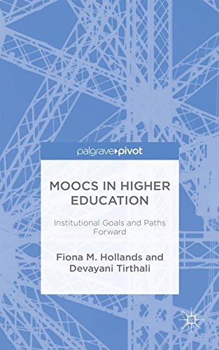 MOOCs in Higher Education: Institutional Goals and Paths Forward