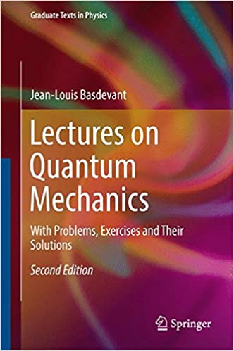 Lectures on quantum mechanics with problems exercises and their lectures on quantum mechanics with problems exercises and their solutions graduate texts in physics 2nd ed 2016 edition fandeluxe Gallery