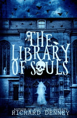 The Library of Souls (Ghost Talker Files) (Volume 1)