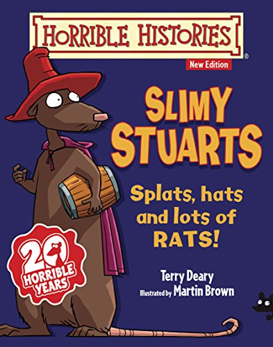 Terry Deary - Horrible Histories: Slimy Stuarts (New Edition)