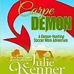 Carpe Demon   Julie Kenner