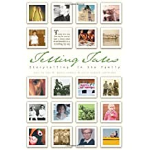 Telling Tales: Storytelling in the Family by Gail de Vos (2003-08-29)