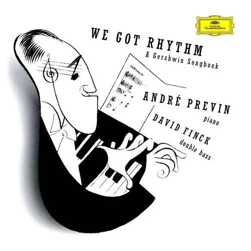 Gershwin: We got Rhythm - A Gershwin Songbook by Deutsche Grammophon