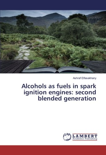 Alcohols as fuels in spark ignition engines: second blended generation pdf