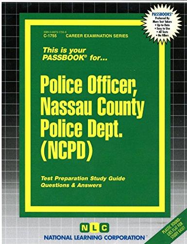 Police Officer, Nassau County Police Dept. (NCPD)(Passbooks)