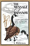 The Message of the Rainsnow, John Lange, 0595213391