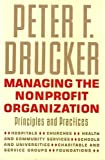 img - for Managing the Nonprofit Organization: Principles and Practices by Peter F. Drucker (1990-11-03) book / textbook / text book
