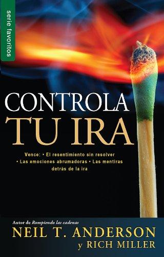 Controla tu ira // Getting Anger Under Control (Spanish Edition) PDF