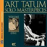 The Art Tatum Solo Masterpieces, Vol. 1