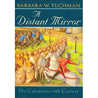 a distant mirror tuchman barbara w