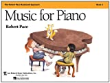 Music for Piano, Robert Pace, 0793598265