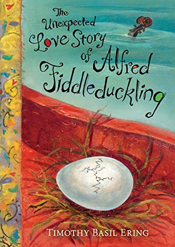 Read Online The Unexpected Love Story of Alfred Fiddleduckling ebook