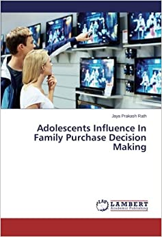 Book Adolescents Influence In Family Purchase Decision Making