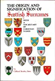 img - for Origin and Signification of Scottish Surnames, With a Vocabulary of Christian Names book / textbook / text book