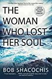 Front cover for the book The Woman Who Lost Her Soul by Bob Shacochis