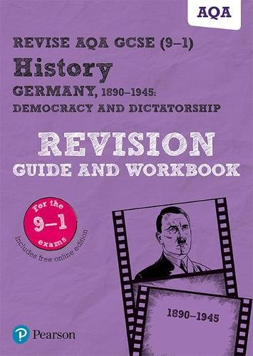 [D.o.w.n.l.o.a.d] Revise AQA GCSE (9-1) History Germany 1890-1945: Democracy and dictatorship Revision Guide and Workb P.P.T