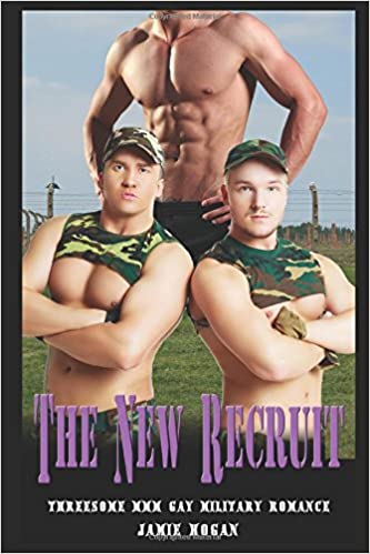 The New Recruit: Threesome MMM Gay Military Romance