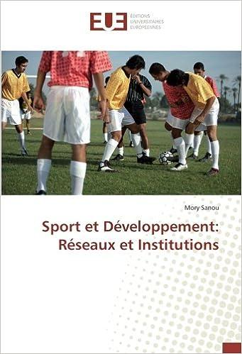 Sport Et Developpement Reseaux Et Institutions French