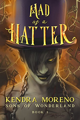 Mad as a Hatter (Sons of Wonderland Book 1)