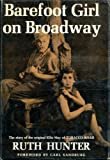 Barefoot girl on Broadway;: The story of the original Ellie May of