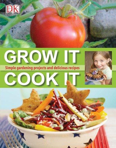 Grow It, Cook It -