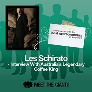 Les Schirato - Interview with Australia's Legendary Coffee King Speech