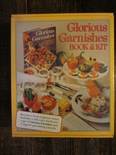 Glorious Garnishes Book & Kit