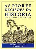 capa de As Piores Decisões da História