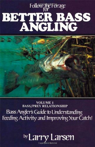 Follow the Forage for Better Bass Angling (Bass Series (Giant Striped Bass)