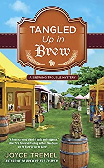 Tangled Up in Brew (A Brewing Trouble Mystery) by [Tremel, Joyce]