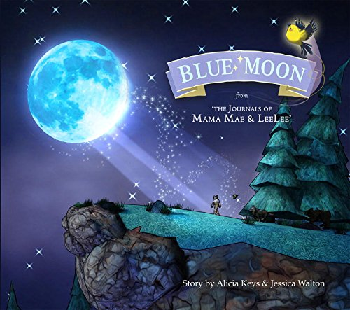 Download Blue Moon: From the Journals of Mama Mae and LeeLee (Mama Mae & Lee Lee) PDF