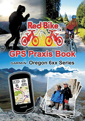 GPS Praxis Book Garmin Oregon 6xx Series