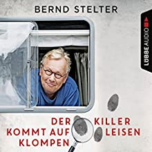 Der Killer kommt auf leisen Klompen (Inspecteur Piet van Houvenkamp 2) Hörbuch von Bernd Stelter Gesprochen von: Bernd Stelter