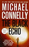The Black Echo, Michael Connelly, 1455519626