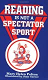 img - for Reading is not a Spectator Sport book / textbook / text book