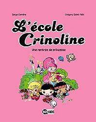 L ECOLE CRINOLINE T01 RENTREE DE PRINCESSE